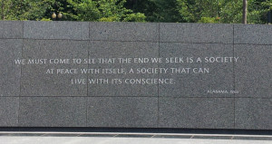 Martin Luther King, Jr. National Memorial: The end we seek is a society at peace with its conscience.
