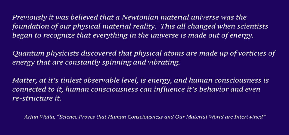Arjun Walia excerpt from article on Science and Human Consciousness